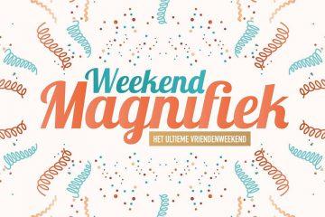 Weekend Magnifiek 22 Mar. – 25 Mar. 2019 (EN)