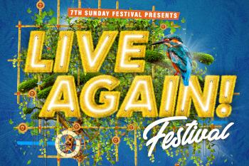 Live Again – 7th Sunday Festival